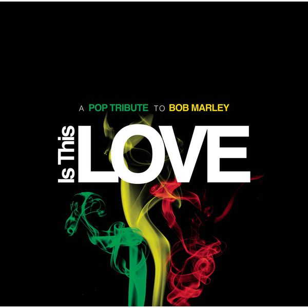 Is This Love | Bob Marley Tribute